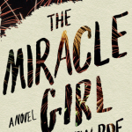 Roe_Miracle Girl_cvr_Conf.indd